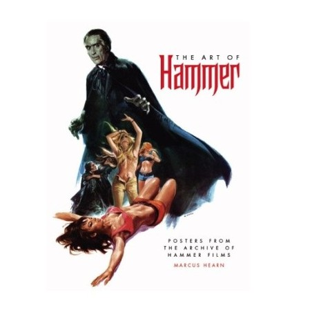 The Art of Hammer- The Official Poster Collection From the Archive of Hammer Films