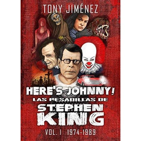 HERES JOHNNY! LAS PESADILLAS DE STEPHEN KING